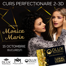 CURS Perfectionare 2-3D-> 26 SEPTEMBRIE - MONICA MARIN - BUCURESTI